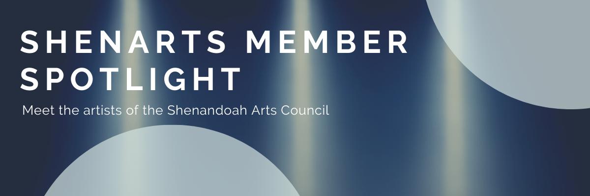 ShenArts Member Spotlight